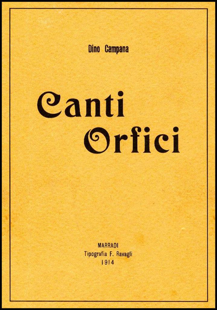 DINO CAMPANA E I CANTI ORFICI