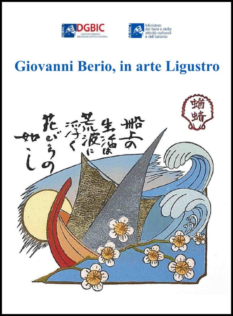 GIOVANNI BERIO, IN ARTE LIGUSTRO